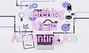 searching for an Accounting job